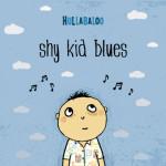 HullabalooShyKidBlues_5x5_low-2